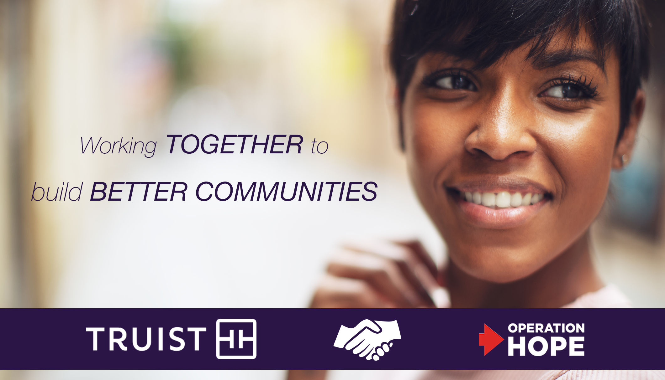 TRUIST'S $20 MILLION OPERATION HOPE INVESTMENT EXPANDS FINANCIAL INCLUSION TO MORE COMMUNITIES