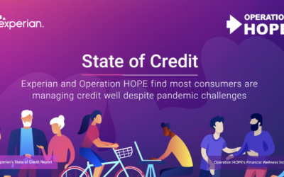 Experian and Operation HOPE Find Most Consumers Are Managing Credit Well Despite Pandemic Challenges