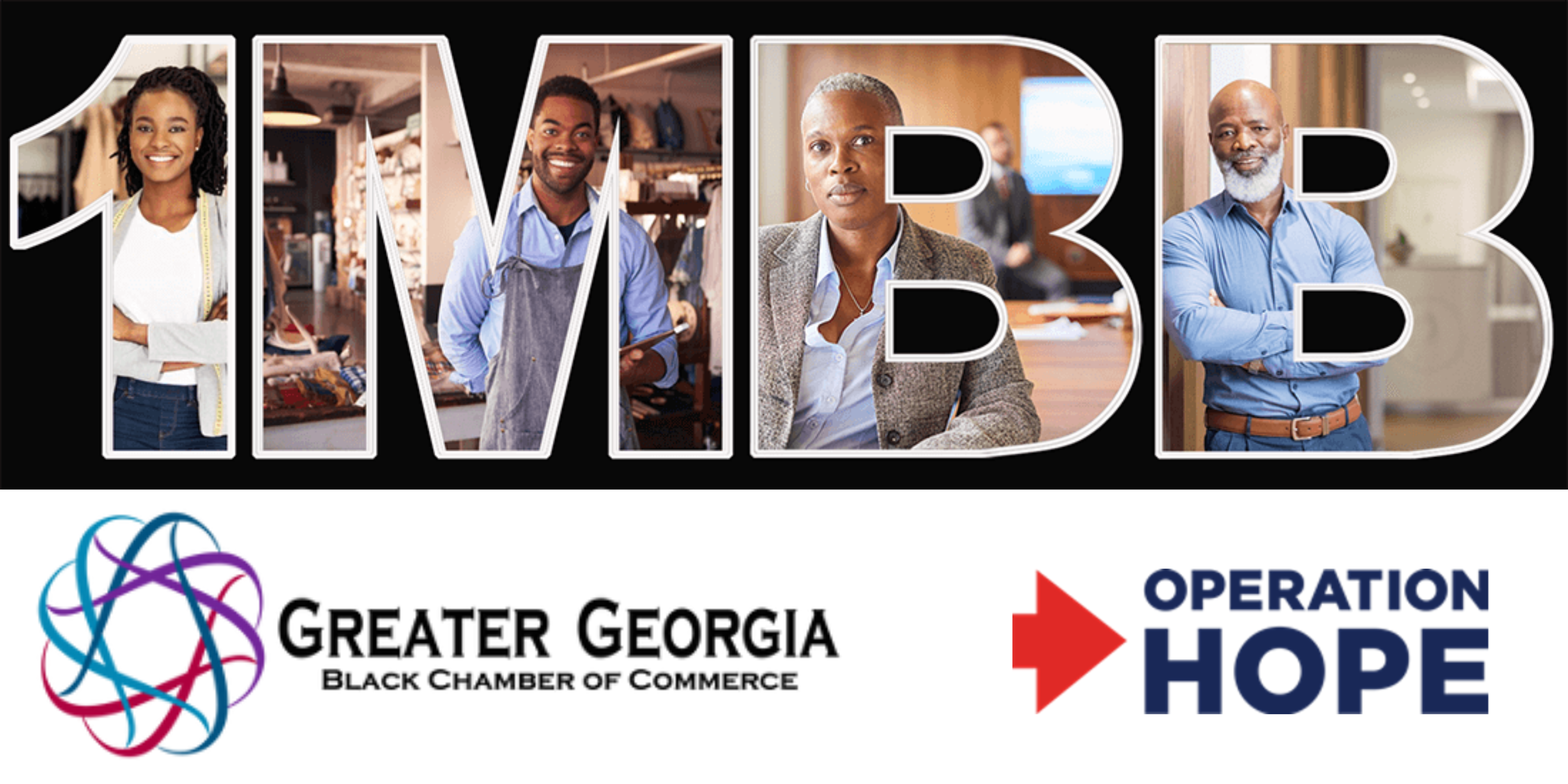 THE GREATER GEORGIA BLACK CHAMBER OF COMMERCE PARTNERS WITH OPERATION HOPE TO HELP CREATE 1 MILLION NEW BLACK BUSINESSES BY 2030